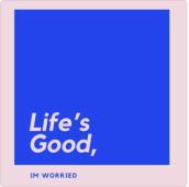 Lifes good logo